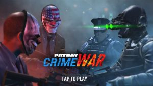 PAYDAY Crime War APK MOD Android