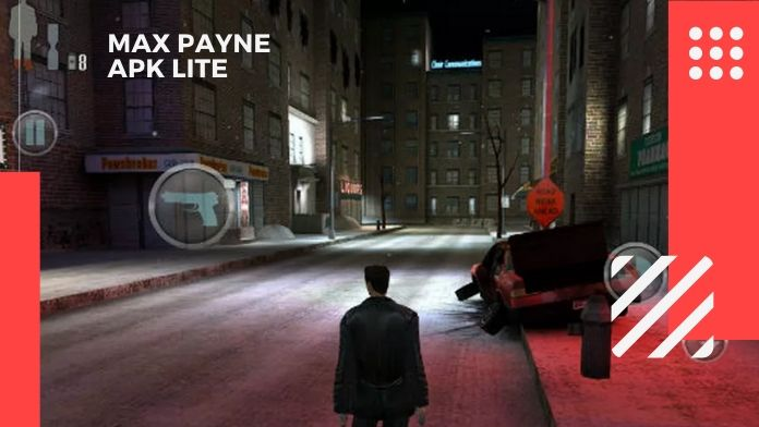 Max Payne Apk Lite Version